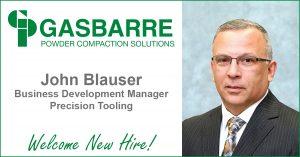 Gasbarre Precision Tooling - John Blauser