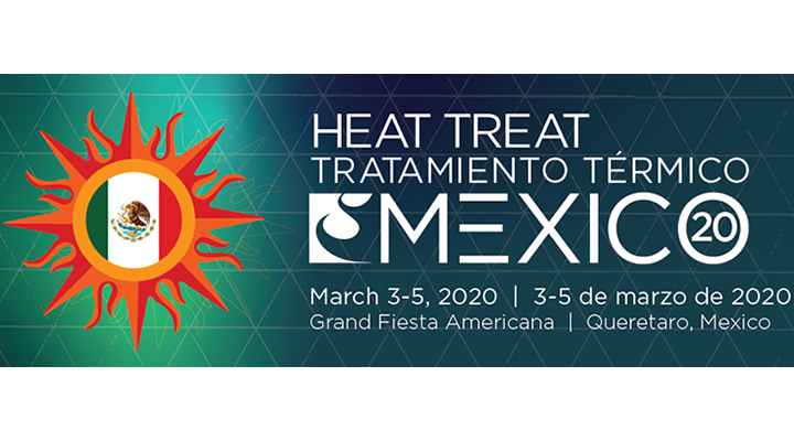Image for Heat Treat Mexico: Advanced Thermal Processing Technology Conference and Expo – March 2020